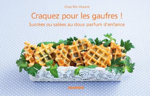 Craquez pour les gaufres ! (Craquez...) (French Edition) ()