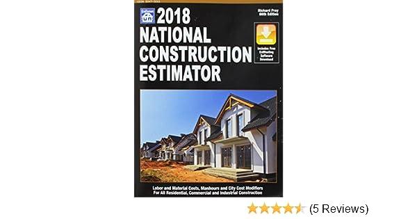 National Construction Estimator 2018: Includes Free