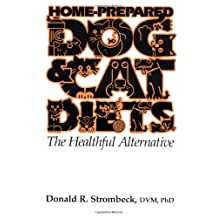 Home-Prepared Dog and Cat Diets: The Healthful Alternative