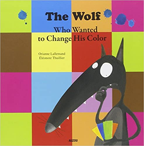 Lire un The wolf wanted to change his color pdf epub