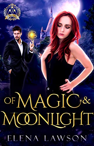 Pdf Thriller Of Magic and Moonlight: A Reverse Harem Paranormal Romance (Arcane Arts Academy Book 2)
