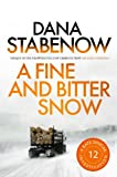 Front cover for the book A Fine and Bitter Snow by Dana Stabenow