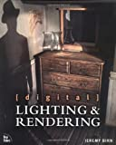 Digital Lighting and Rendering, Jeremy Birn, 1562059548