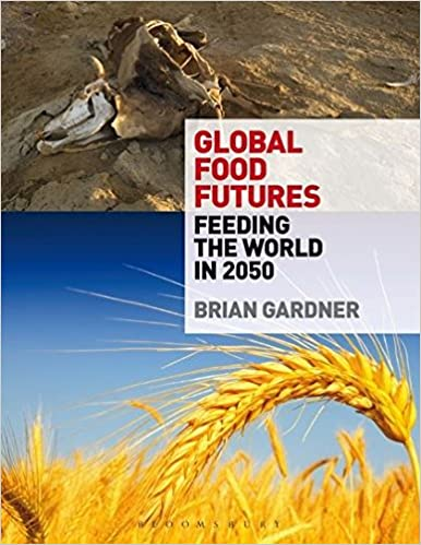 Global food futures feeding the world in 2050 brian gardner global food futures feeding the world in 2050 fandeluxe Images