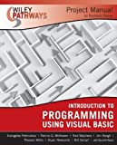 img - for Wiley Pathways Introduction to Programming using Visual Basics Project Manual book / textbook / text book