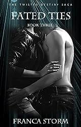 Fated Ties: A Werewolf Paranormal Romance Novel (The Twisted Destiny Saga Book 3)