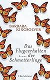 Das Flugverhalten der Schmetterlinge: Roman