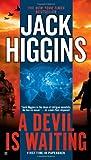 A Devil Is Waiting, Jack Higgins, 0425250571