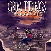 Grim Tidings: An Aisling Grimlock Mystery, Volume 1 | Amanda M. Lee