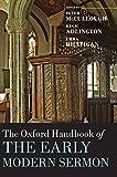 The Oxford Handbook of the Early Modern Sermon (Oxford Handbooks)