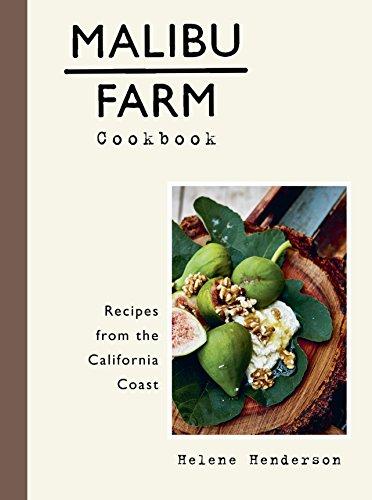Malibu Farm Cookbook: Recipes from the California Coast cover