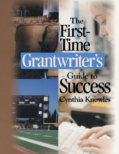 The First-Time Grantwriter′s Guide to Success (Corwin Press S)