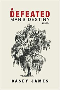 Book A Defeated Man's Destiny