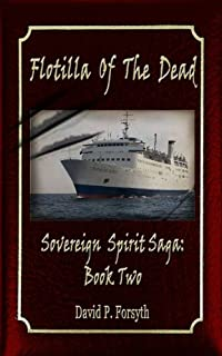 Flotilla Of The Dead by David Forsyth ebook deal