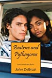 Beatrice and Pythagoras, John Debrizzi, 1478719680