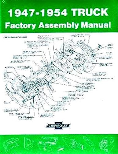 The Absolute Best Chevrolet   Gmc Pickup   Trucks 1947 1948 1949 1950 1951 1952 1953 1954 Factory Assembly Instruction Manual   Models Include    Ton     Ton  1 Ton  1    Ton  2 Ton  Chevy