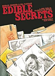 Edible Secrets: A Food Tour of Classified U.S. History (World Around Us)