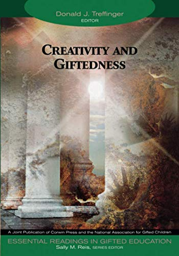 Creativity and Giftedness (Essential Readings in Gifted...