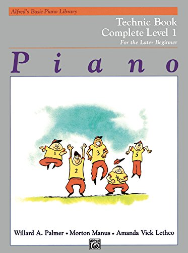 Alfred's Basic Piano Library Technic Complete, Bk 1: For The Later Beginner