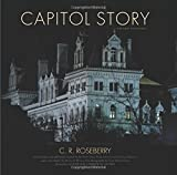 Capitol Story, C. R. Roseberry and Diana S. Waite, 1438456395