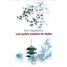 Quatre saisons de Kyôto (Les)