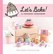 Let's Bake!: A Pusheen Cookbook (A Pusheen B
