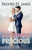 #4: Something Precious (Miami Stories Book 3)