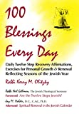 img - for 100 Blessings Every Day: Daily Twelve Step Recovery Affirmations, Exercises for Personal Growth & Renewal Reflecting Seasons of the Jewish Year book / textbook / text book