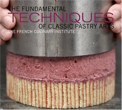 Fundamental Techniques Classic Pastry Arts product image