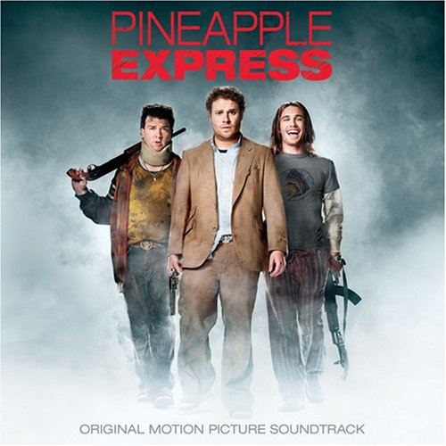 Image result for Soundtrack - Pineapple Express