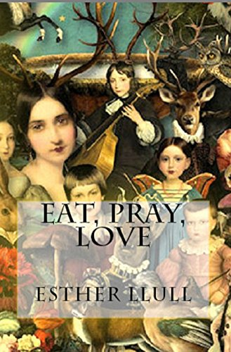 Eat pray love Esther Llull ebook product image