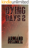 Dying Days 2