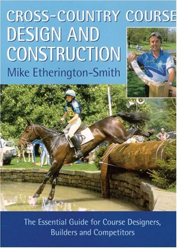 Cross-Country Course Design and Construction: The Essential Guide for Course Designers, Builders, and Competitors by Brand: Kenilworth Press