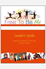 By Dr. LaKeacha M Jett Free To Be Me Leader's Guide [Paperback] Paperback