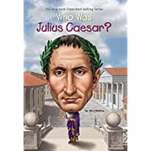 Who Was Julius Caesar? (Who Was?)