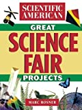 img - for The Scientific American Book of Great Science Fair Projects by Scientific American (2000-11-06) book / textbook / text book