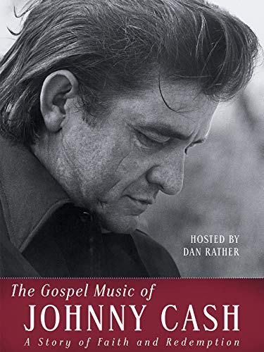 The Gospel Music of Johnny Cash ...