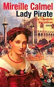 """Afficher """"Parade des ombres -lady pirate- (La)"""""""