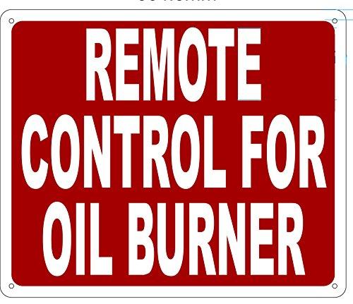 REMOTE CONTROL FOR OIL BURNER SIGN (Aluminium Reflective , RED 10x12) ()