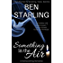 Something in the Air: A Homecoming Romance (Something Series Book 1)