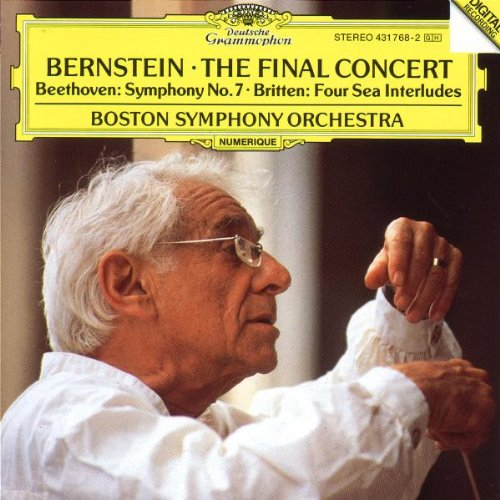 Seven Seas Four - Bernstein ~ The Final Concert- Beethoven: Symphony No. 7 / Britten: Four Sea Interludes, from Peter Grimes