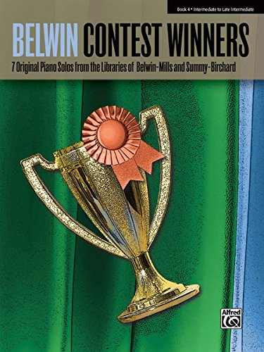 Favorite Contest Winners -- Summy-Birchard & Belwin, Bk 4: 7 Original Piano Solos from the Libraries of Belwin-Mills and Summy-Birchard (Belwin Contest Winners)