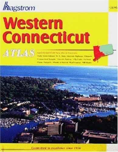 Western Connecticut Atlas: Fairfield/New Haven/Litchfield Counties by Hagstrom Map Company(August 1, 1999) Spiral-bound