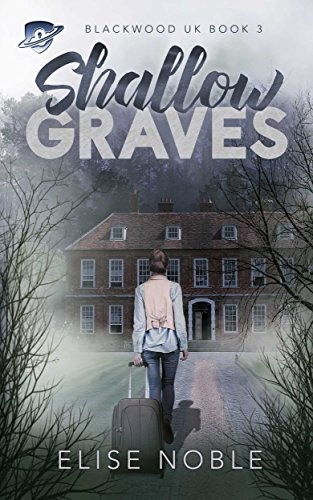 Shallow Graves (Blackwood UK Book 3) by [Noble, Elise]