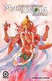 MYTHS OF INDIA: GANESH FREE Issue 1 (MYTHS OF INDIA: GANESH FREE ISSUE: 1)
