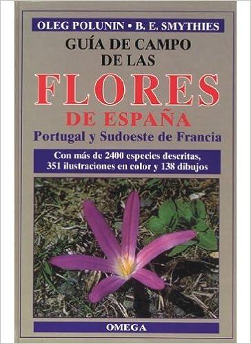 Guía de campo de las flores de España.