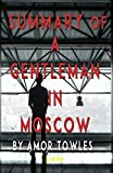 Summary of A Gentleman in Moscow by Amor Towles