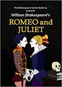 Romeo and Juliet: in Full Colour, Cartoon Illustrated