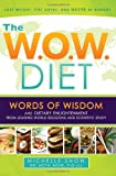 The WOW Diet, Michelle Snow, 1599553864