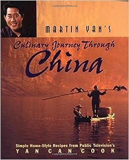 Martin Yan's Culinary Journey Through China by Martin Yan (1997-10-03)